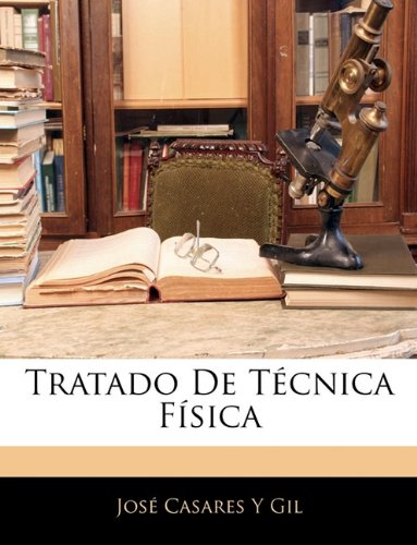 Tratado de Tecnica Fisica 9781143901904