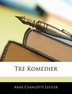 Tre Komedier 9781141308347