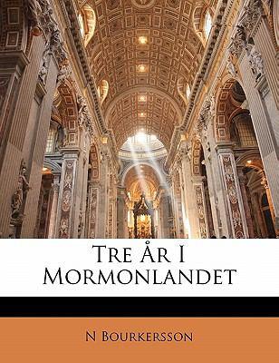 Tre R I Mormonlandet 9781141177332