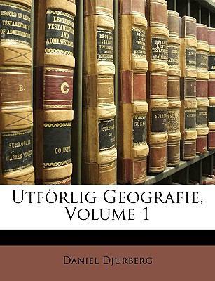 Utf Rlig Geografie, Volume 1 9781147985818