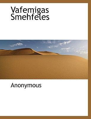 Vafemigas Smehfeles 9781140114659