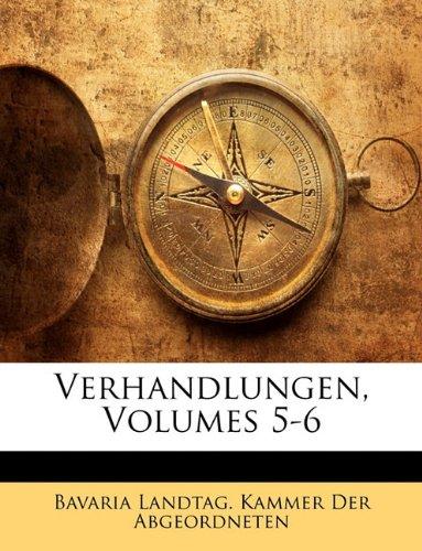 Verhandlungen, Fuenfter Band 9781143250156