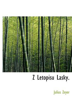 Z Letopisu Lasky. 9781140074960