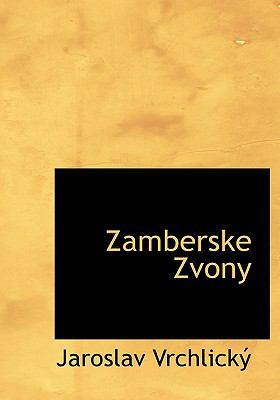 Zamberske Zvony 9781140003199