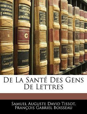 de La Sant Des Gens de Lettres 9781143307188