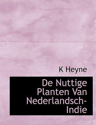 de Nuttige Planten Van Nederlandsch-Indie 9781140068839