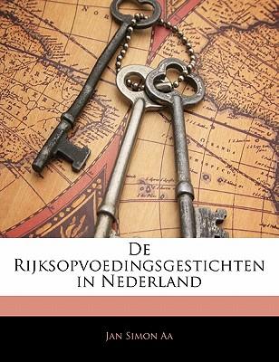 de Rijksopvoedingsgestichten in Nederland