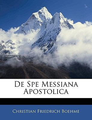de Spe Messiana Apostolica 9781141685356