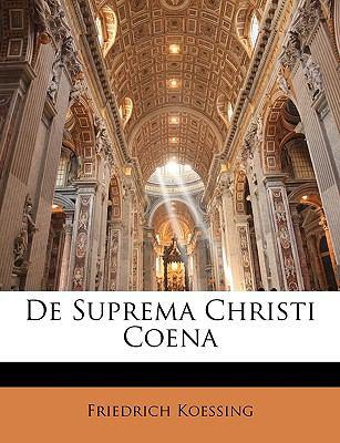 de Suprema Christi Coena 9781145154162