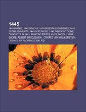1445: 1445 Births, 1445 Deaths, 1445 Disestablishments, 1445 Establishments, 1445 in Europe, 1445 Introductions, Conflicts i