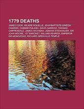 1779 Deaths: James Cook, Hilaire Rouelle, Jean-Baptiste-Sim on Chardin, Casimir Pulaski, David Garrick, Thomas Chippendale, James 8770625