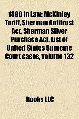 the history of the sherman antitrust act in the united states Sherman antitrust act of 1890 read  anti-trust laws in the united states (eg sherman and  considered one of the most successful spinoffs in history.