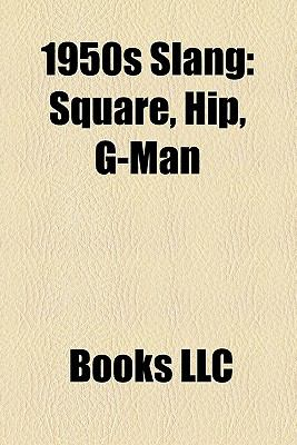 1950s Slang Square Hip G Man