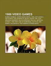 1986 Video Games: Bubble Bobble, Super Mario Bros.: The Lost Levels, Kid Icarus, the Legend of Zelda, Dragon Warrior, Silicon Drea 9417199