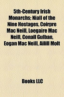 5th-Century ... Niall Of The Nine Hostages