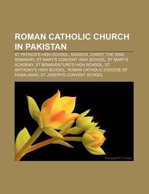 Roman Catholic Church in Pakistan: St Patrick's High School