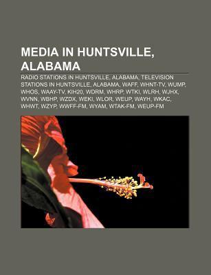 Media in Huntsville, Alabama: Radio Stations in Huntsville