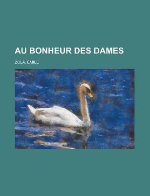 Au Bonheur Des Dames 9781153589437