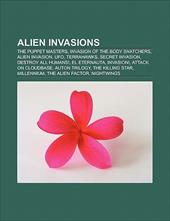 Alien Invasions: The Puppet Masters, Invasion of the Body Snatchers, Alien Invasion, UFO, Terrahawks, Secret Invasion, Destroy All 9619861