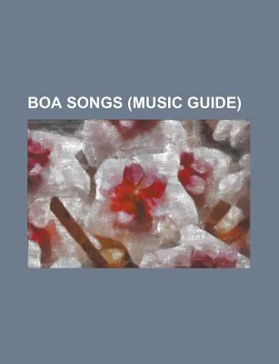 Boa Songs: Eat You Up, Flying Without Wings, I Did It for Love, Mamoritai: White Wishes, Eien-Universe-Believe in Love, Do the Mo