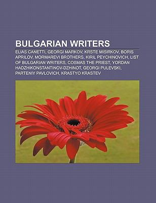 Bulgarian Writers: Elias Canetti, Georgi Markov, Krste Misirkov, Mormarevi Brothers, Kiril Peychinovich, List of Bulgarian Writers