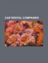 Car Rental Companies; Zipcar, the Hertz Corporation, Car Rental, Enterprise Rent-A-Car, Avis Rent a Car System, I-Go, Tilden Rent-