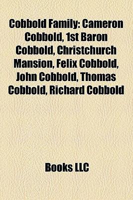 Cobbold Family: Cameron Cobbold, 1st Baron Cobbold, Christchurch ...