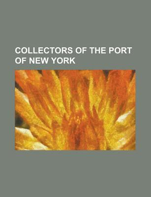 collectors of the port of new york chester a arthur william loeb