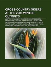 Cross-Country Skiers at the 2006 Winter Olympics: Justyna Kowalczyk, Petra Majdi , Marit BJ Rgen, Kate Ina Neumannov , Frode Estil 8761192