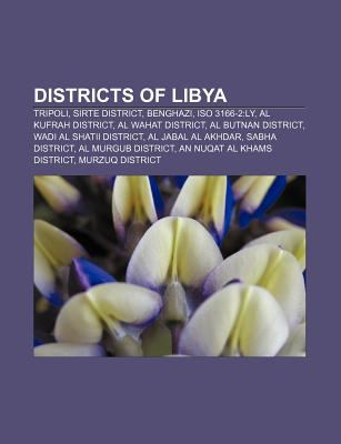 Districts of Libya: Tripoli, Sirte District, Benghazi, ISO 3166-2 ...