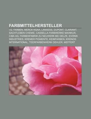 Farbmittelhersteller: I G  Farben, Merck Kgaa, Lanxess