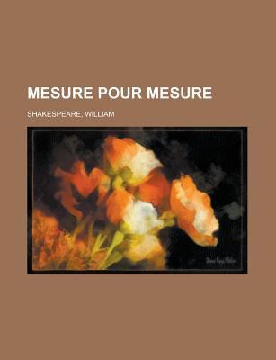 Mesure Pour Mesure 9781153641654