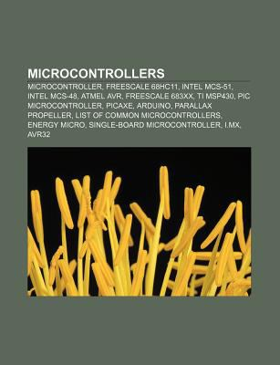 Microcontrollers: Microcontroller, Freescale 68hc11, Intel MCS-51