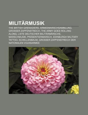 Milit Rmusik: The British Grenadiers, Armeemarschsammlung