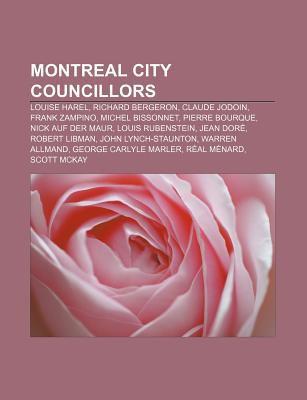 Montreal City Councillors Louise Harel Richard Bergeron Claude