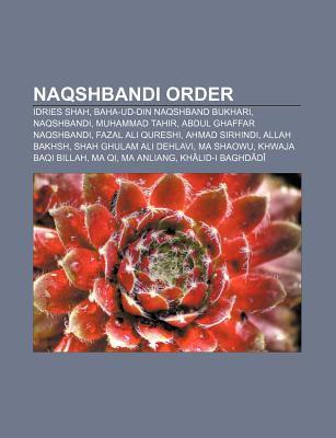 Naqshbandi Order: Idries Shah, Baha-Ud-Din Naqshband Bukhari