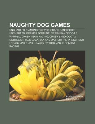 Naughty Dog Games: Uncharted 2: Among Thieves, Crash