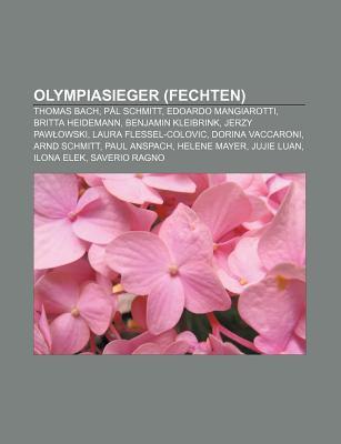 Olympiasieger (Fechten): Thomas Bach, P L Schmitt, Edoardo