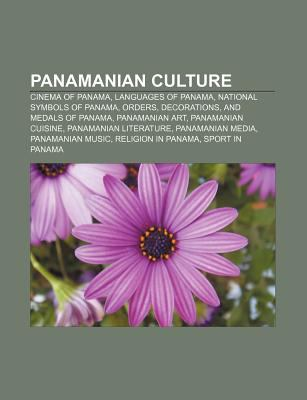Panamanian Culture Cinema Of Panama Languages National Symbols