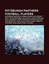 Pittsburgh Panthers Football Players: Dan Marino, Darrelle Revis, Joe Flacco, Mike Ditka, Jock Sutherland, James Traficant, Matt B 8761810
