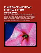 Players of American Football from Minnesota: Bronko Nagurski, Sid Gillman, Clark Shaughnessy, Nikita Koloff, Dan Devine, Larry Fit 8770604