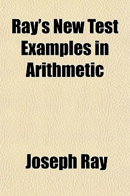 Ray's New Test Examples in Arithmetic 9781152585843