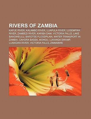Rivers of Zambia: Kafue River, Kalambo River, Luapula River