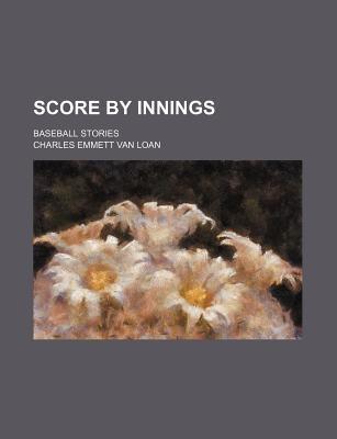 Score Innings Baseball Stories