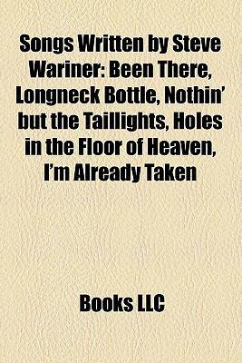 Songs Written by Steve Wariner: Been