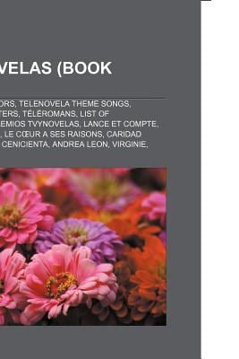 Telenovelas (Book Guide): Telenovela Actors, Telenovela