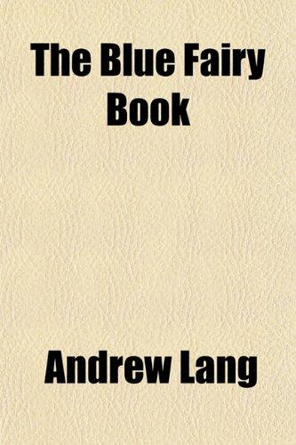 The Blue Fairy Book 9781153695206