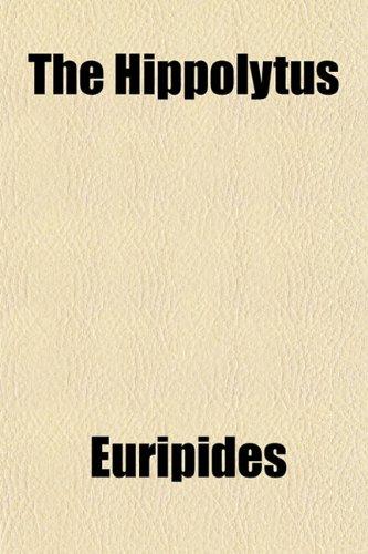 The Hippolytus 9781151330642