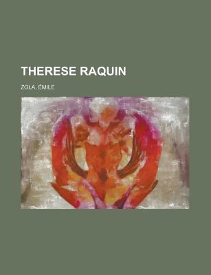 Therese Raquin 9781155135069