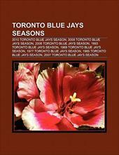 Toronto Blue Jays Seasons: 2010 Toronto Blue Jays Season, 1993 Toronto Blue Jays Season, 2009 Toronto Blue Jays Season 8769642